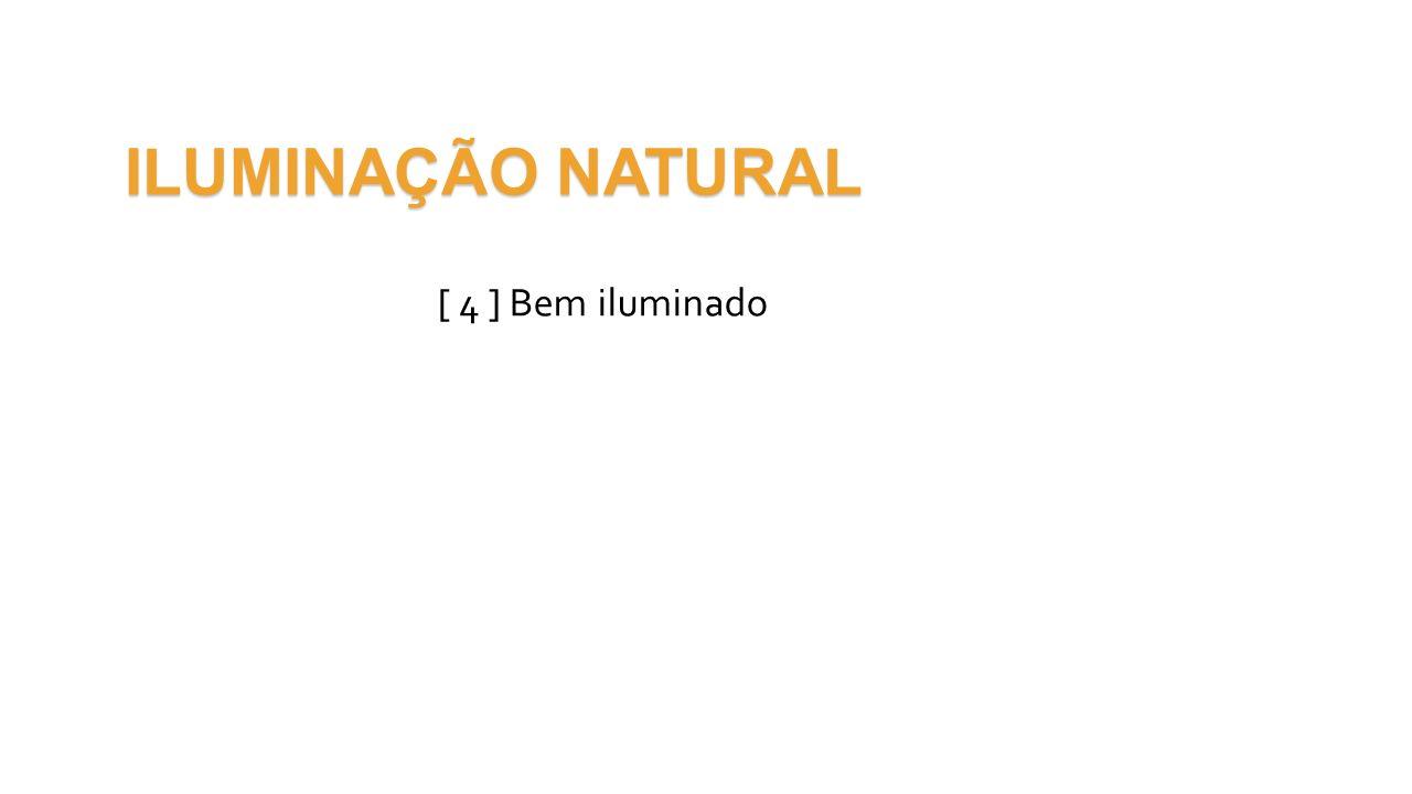 ILUMINAÇÃO NATURAL [ 4 ] Bem iluminado